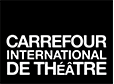 Carrefour international de théâtre
